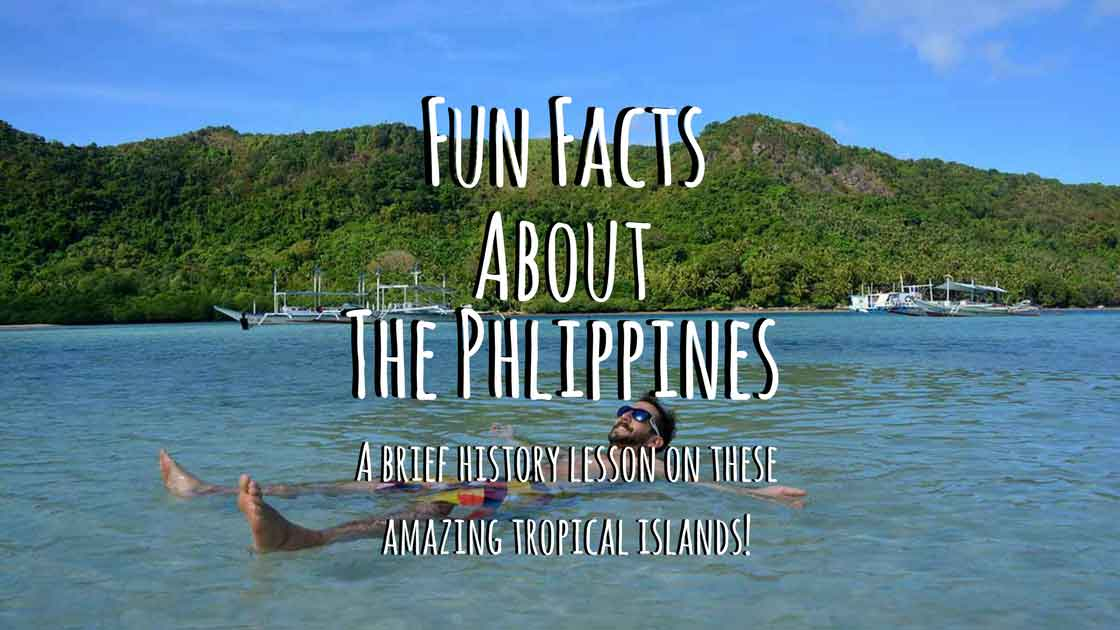 Dozens of Facts You Didn't Know about the Philippines! - Live, Travel, Teach