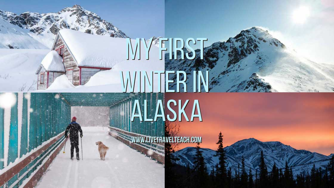 My First Winter In Alaska